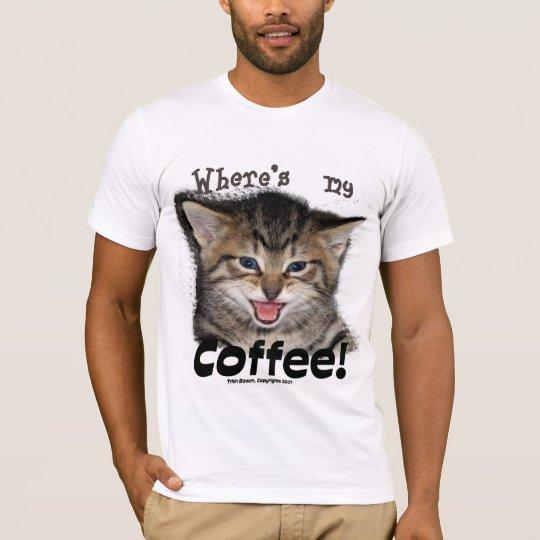 Where's my Coffee Cat T-Shirt