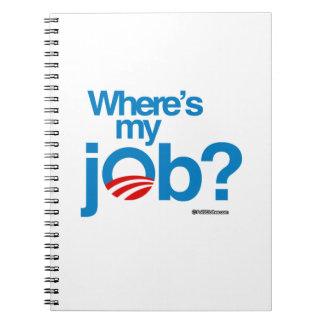 Where's my job spiral notebooks