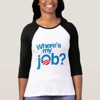 Where's my job tshirt