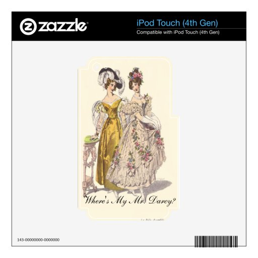 Where's My Mr. Darcy? Decals For iPod Touch 4G