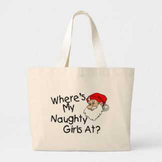 Wheres My Naughty Girls At Jumbo Tote Bag