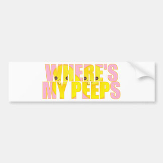 Where's My Peeps? Bumper Sticker