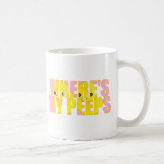 Where's My Peeps? Coffee Mug