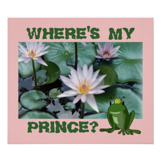 Where's My Prince Print