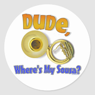 Where's My Sousa? Classic Round Sticker