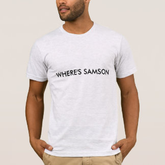 WHERE'S SAMSON t-shirt