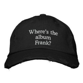 """Where's the album Frank?"" strap-back Embroidered Baseball Cap"