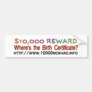 Wheres The Birth Certificate Bumper Sticker