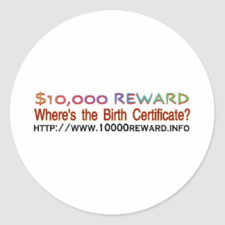 wheres the birth certificate classic round sticker