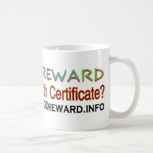 wheres the birth certificate coffee mug