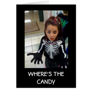 WHERE'S THE CANDY-HALLOWEEN CARD