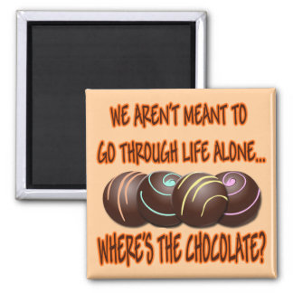 WHERE'S THE CHOCOLATE 2 INCH SQUARE MAGNET