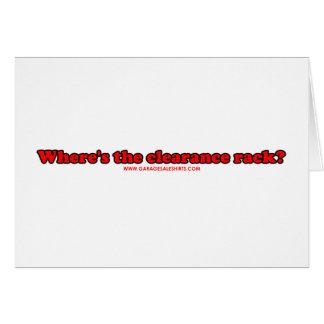 Wheres The Clearance Rack T Card