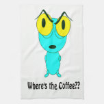 Where's the Coffee, Alien Cartoon Kitchen Towels