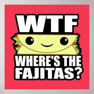 Where's the Fajitas Poster