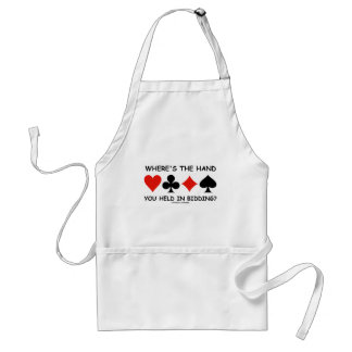 Where's The Hand You Held In Bidding? Adult Apron