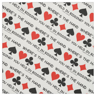 Where's The Hand You Held In Bidding? Bridge Game Fabric
