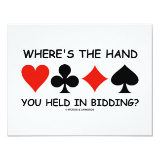 Where's The Hand You Held In Bidding? 4.25x5.5 Paper Invitation Card