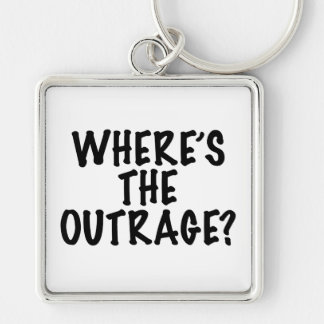 Where's The Outrage? Silver-Colored Square Keychain