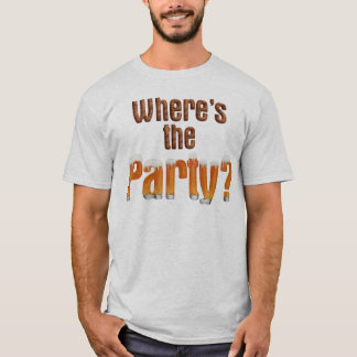 where's the party? tee