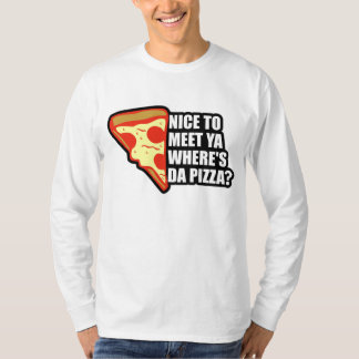 Where's the Pizza T-Shirt