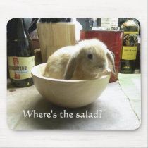 Where's the salad? mouse pad