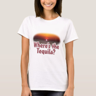 Where's the Tequila T-Shirt
