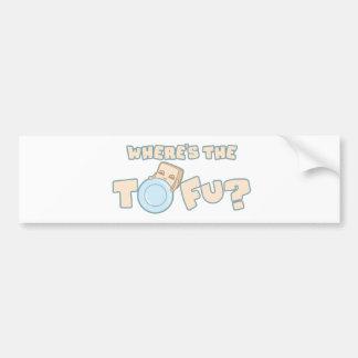 Where's the Tofu Bumper Sticker