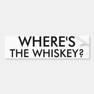 Where's The Whiskey Car Bumper Sticker