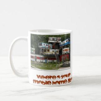 Where's Your Mobile Home At? Coffee Mug