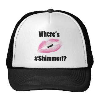 """Where's Your Shimmer"" Collection Trucker Hat"