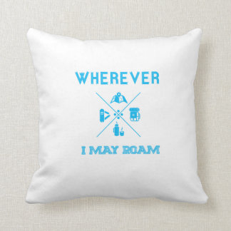 Wherever I may roam hipster pillow