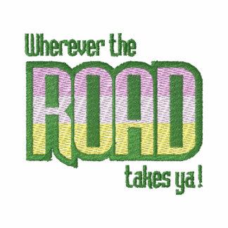 Wherever The Road Takes Ya!