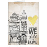 Wherever we are Together Greeting Card