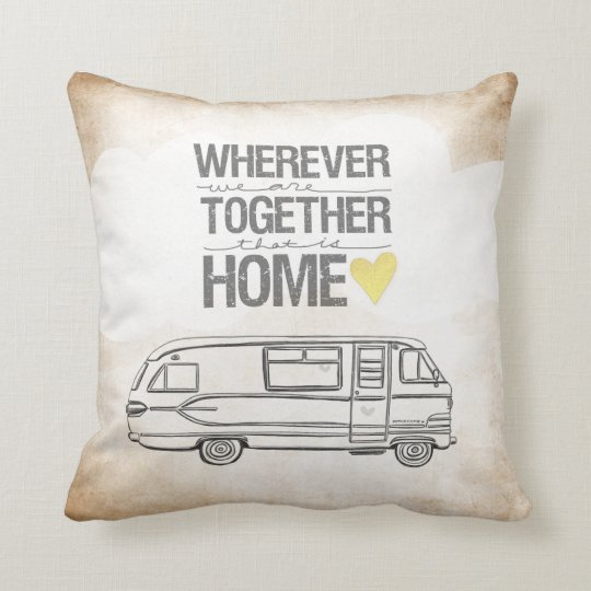 Wherever We Are Together series- Motorhome edition Throw Pillow
