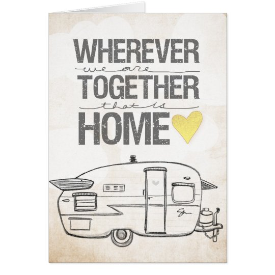 Wherever We Are Together Shasta Trailer Card