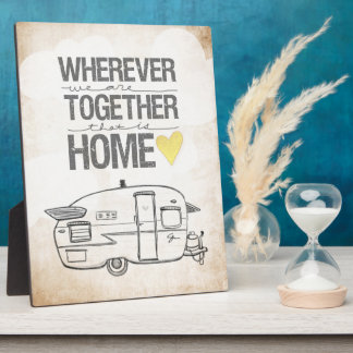 Wherever We Are Together | Vintage Trailer Plaque