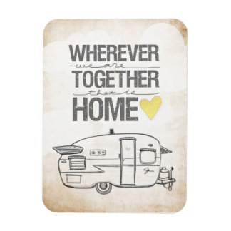 Wherever We Are Together | Vintage Trailer Rectangular Photo Magnet