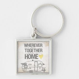 Wherever We Are Together | Vintage Trailer Silver-Colored Square Keychain