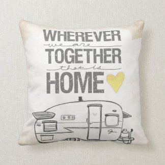 Wherever We Are Together | Vintage Trailer Throw Pillow