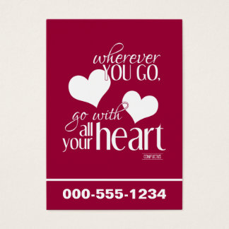 Wherever You Go, Go With All Your Heart Business Card