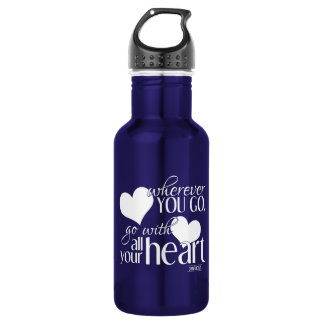 Wherever you go, go with all your Heart Stainless Steel Water Bottle