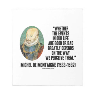 Whether Events In Life Good Or Bad Perceive Them Memo Note Pads