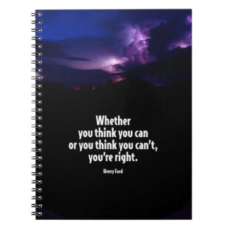 Whether You Think You Can Motivational Quote Notebook