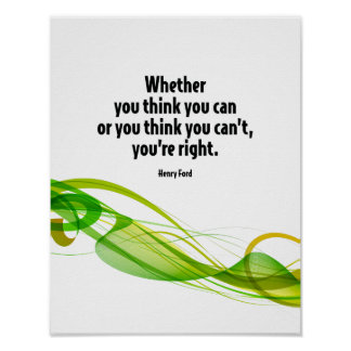 Whether You Think You Can Motivational Quote Poster