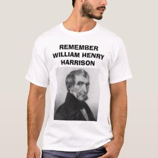 whharrison, REMEMBER WILLIAM HENRY HARRISON T-Shirt
