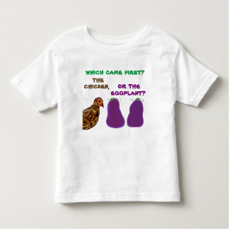 which came first? the chicken or the eggplant? Tee