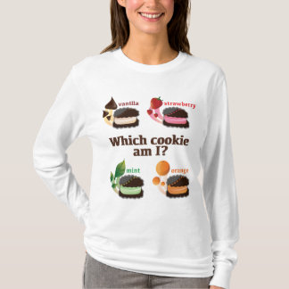 """Which cookie am I?"" Shirt"