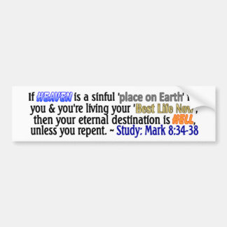 which Heaven do you believe in? Bumper Sticker