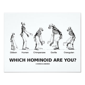 Which Hominoid Are You? (Hominid Skeletons) 4.25x5.5 Paper Invitation Card